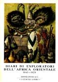 DIARI DI ESPLORATORI DELL'AFRICA ORIENTALE 1843-1929