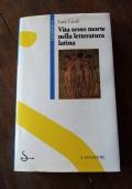 vita sesso morte nella letteratura latina