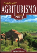Guida all'agriturismo in Italia 2005