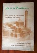 LA C'È LA PROVVIDENZA !...  Nove discorsi del Card. Montini agli Amici di Don Orione, con pagine di diario del Piccolo Cottolengo Milanese