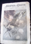LA DOMENICA DEL CORRIERE N. 37 10-17 SETTEMBRE 1916 Nella zona di Fassa gli alpini occuparono l'aspra cima del Cauriol....