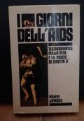I giorni dell'AIDS. Testimonianza sulla vita e la morte di Martin V***