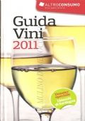 Guida Vini 2011 (GUIDE � VINO � SPUMANTE � FRANCIA CORTA � CHAMPAGNE)