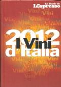 I vini d�Italia 2012 (GUIDE � VINO)
