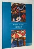 FRANCO PRAYER - OPERE