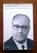 QUARANTA ANNI DI LOTTA PER LA DEMOCRAZIA Scritti e discorsi 1925 - 1965 A cura di Luigi Preti e Italo De Feo