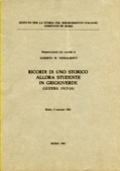 PRESENTAZIONE DEL VOLUME DI ALBERTO M. GHISALBERTI «RICORDI DI UNO STORICO ALLORA STUDENTE IN GRIGIOVERDE (GUERRA 1915-18)»