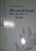 Alla corte di Nerone. Dagli �Annales� di Tacito