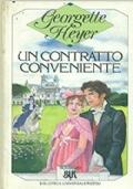 UN CONTRATTO CONVENIENTE  GEORGETTE HEYER