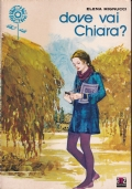 Dove vai Chiara