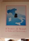 Il Teatro di Mozart in Italia nel Novecento. Cronologia