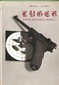 Luger: storia, meccanica, modelli (ARMI)