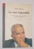 Le cose impossibili un'autobiografia raccontata e discussa con Nicola Tranfaglia