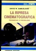 LA RIPRESA CINEMATOGRAFICA TECNICHE E PROBLEMI