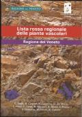 Lista rossa regioanle delle piante vascolari - Regione Veneto