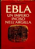 EBLA UN IMPERO INCISO NELL�ARGILLA