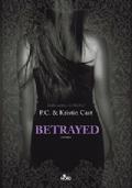 Betrayed   Serie: La casa della notte