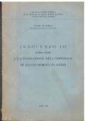 innocenzo III (1198-1216) e la fondazione dell'ospedale di Santo Spirito in Saxia
