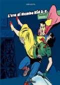 L'era di Nembo Kid & C.. Vol. 1: 1939-1970