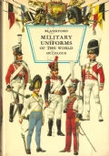 Military uniforms of the world in colour (UNIFORMI MILITARI – PREBEN KANNIK)