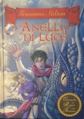 L'ANELLO DI LUCE. Cronache del Regno della Fantasia vol.4