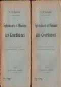 Splendeurs et miseres des Courtisanes Vol. I e II