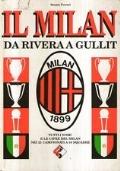 Il Milan da Rivera a Gullit