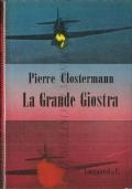 La grande giostra (AVIAZIONE – BATTAGLIE AEREE – PIERRE CLOSTERMANN)