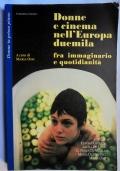 Donne e cinema nell'Europa duemila fra immaginario e quotidianità