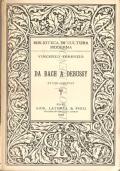 Da Bach a Debussy: studi critici (MUSICA – SECOLO 18-19 – CRITICA MUSICALE – VINCENZO TERENZIO)
