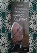 L'ANTROPOLOGIA PERSONALISTICA DI NUNZIO GALANTINO