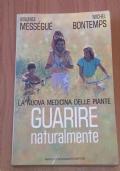 LA NUOVA MEDICINA DELLE PIANTE - GUARIRE NATURALMENTE