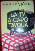 La tv a capotavola