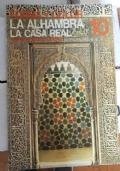 LA ALHAMBRA: LA CASA REAL