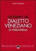 GLOSSARIO DEL DIALETTO VENEZIANO DI TERRAFERMA ZAMBON