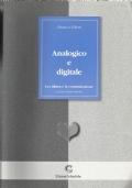 Analogico e digitale - La cultura e la comunicazione