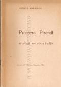 Prospero Pirondi ed alcune sue lettere inedite (Estratto dal Pescatore Reggiano 1963) MISCELLANEA – LETTERE – EPISTOLARI – RENATO MARMIROLI