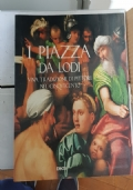 I Piazza da Lodi una tradizione di pittori nel Cinquecento