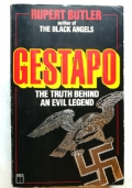 GESTAPO: THE TRUTH BEHIND THE LEGEND