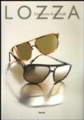 Lozza. Una storia di occhiali. Ediz. italiana e inglese