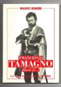 Francesco Tamagno (Otello fu .) La vita del grande tenore