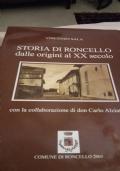 Storia di Roncello dalle origini al XX secolo. Con la collaborazione di don Carlo Alziati