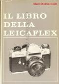 Il libro della Leicaflex (FOTOGRAFIA – MANUALI – THEO KISSELBACH)