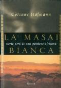 La masai bianca storia di una passione africana