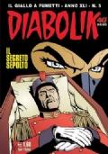 Diabolik (Inedito, Anno XLI n. 5) - Il segreto sepolto