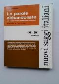 LE PAROLE ABBANDONATE - UN REPERTORIO DIALETTALE EMILIANO