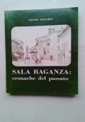 SALA BAGANZA: CRONACHE DEL PASSATO