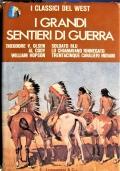 I Grandi sentieri di guerra - Soldato blu, Lo chamavano rinnegato, Trentacinque cavalieri indiani