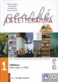Perché la letteratura 1. Dalle origini al Medioevo (dalle origini al 1380) + Quaderno di scrittura + Nel laboratorio di Prometeo