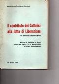 Il contributo dei cattolici alla lotta di liberazione in emilia - romagna